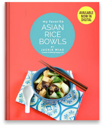 My favorite asian rice bowls digital cookbook dining happy get my cookbook for easy rice bowl recipes forumfinder Gallery
